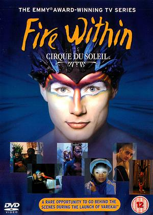 Rent Cirque Du Soleil: Fire Within Online DVD Rental