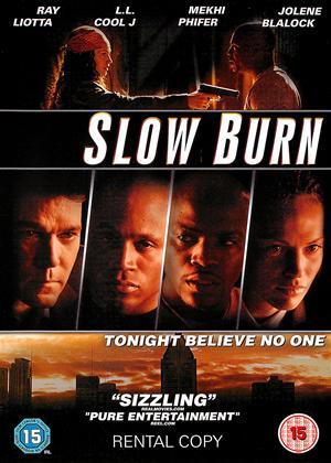Rent Slow Burn Online DVD Rental