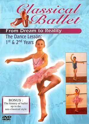 Rent Classical Ballet 2: From Dream to Reality: The Dancing Lesson Years 1 and 2 Online DVD Rental