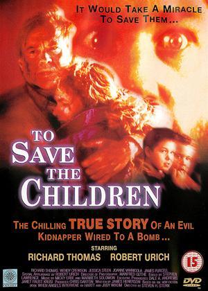 Rent To Save the Children Online DVD Rental