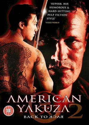 Rent American Yakuza 2: Back to Back Online DVD Rental