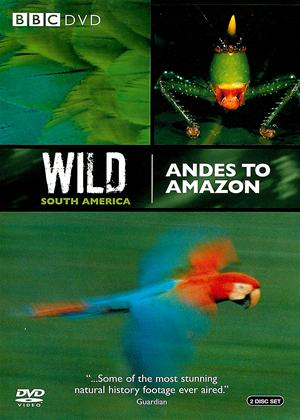 Rent Wild South America: Andes to Amazon Online DVD Rental