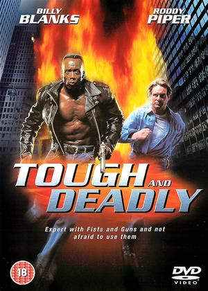 Rent Tough and Deadly Online DVD Rental