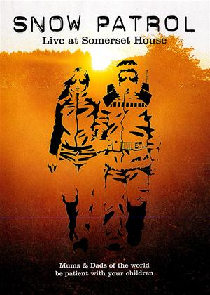 Rent Snow Patrol: Live at Somerset House Online DVD Rental