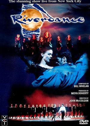 Rent Riverdance: Live from New York City Online DVD Rental