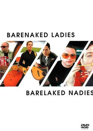 Rent Barenaked Ladies: Barelaked Nadies Online DVD Rental