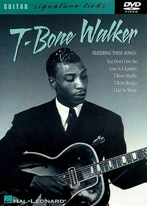 Rent T-Bone Walker: Guitar Signature Licks Online DVD Rental