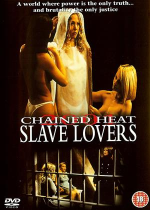 Rent Chained Heat 2001: Slave Lovers (aka Rage of the Innocents) Online DVD Rental