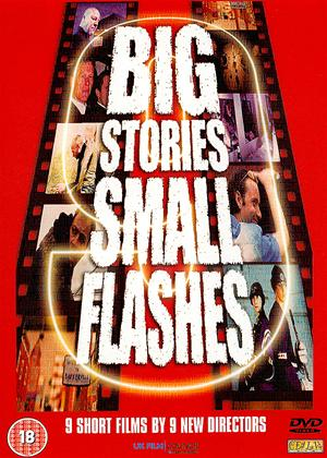 Rent Big Stories, Small Flashes Online DVD Rental