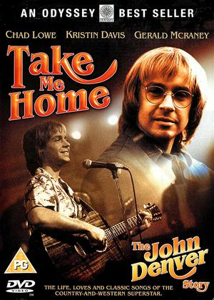 Rent Take Me Home: The John Denver Story Online DVD Rental