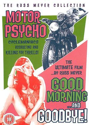 Rent Motor Psycho / Good Morning and Goodbye Online DVD Rental