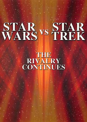 Rent Star Trek Vs Star Wars: The Rivalry Continues Online DVD Rental