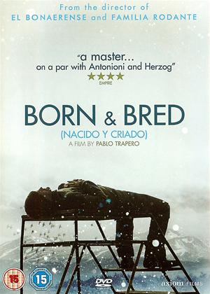 Rent Born and Bred (aka Nacido Y Criado) Online DVD Rental