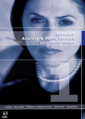 Rent Conquer Anxiety and Panic Attacks with Charles Linden Online DVD Rental