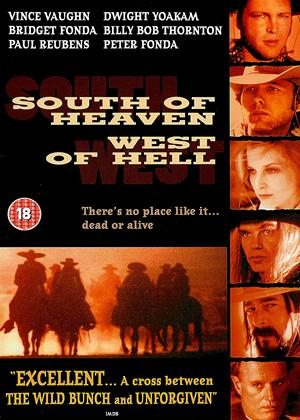 Rent South of Heaven, West of Hell Online DVD & Blu-ray Rental