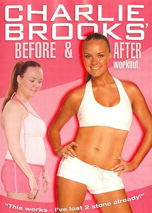Rent Charlie Brooks: Before and After Workout Online DVD Rental