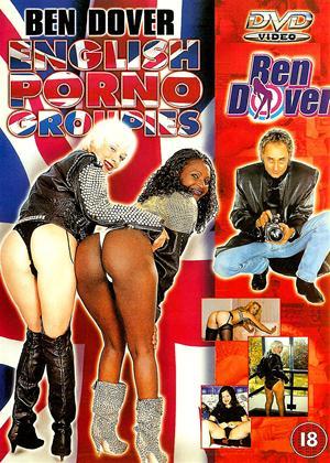 Rent Ben Dover: English Porno Groupies Online DVD & Blu-ray Rental