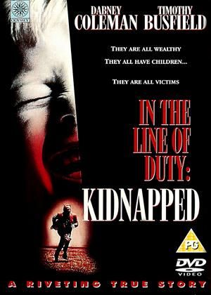 Rent In the Line of Duty: Kidnapped Online DVD Rental