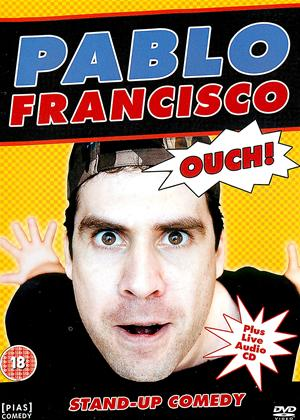 Rent Pablo Francisco: Ouch! Online DVD & Blu-ray Rental