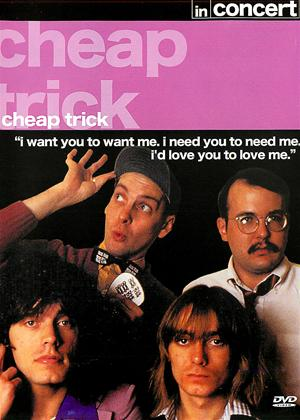 Rent Cheap Trick: In Concert Online DVD Rental