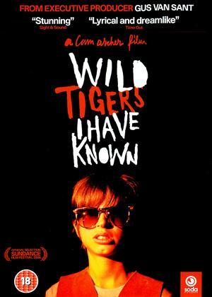 Rent Wild Tigers I Have Known Online DVD Rental