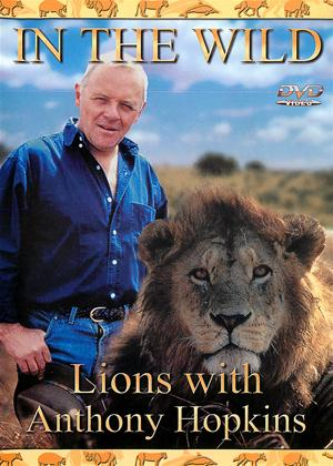 Rent In the Wild: Lions with Anthony Hopkins Online DVD & Blu-ray Rental