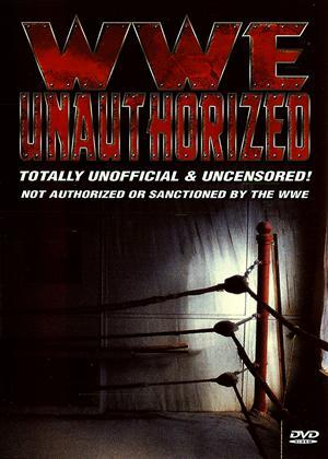 Rent WWE Unauthorized Online DVD Rental