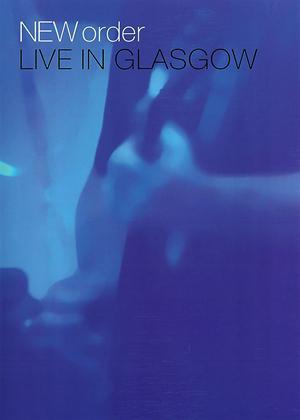 New Order: Live in Glasgow Online DVD Rental