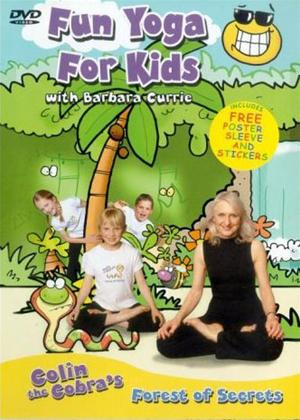 Rent Fun Yoga for Kids with Barbara Currie: Colin the Cobra's Forest of Secrets Online DVD Rental