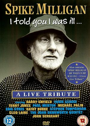 Rent Spike Milligan: I Told You I Was Ill: A Live Tribute Online DVD Rental