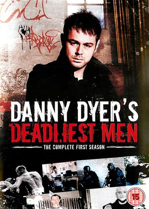 Rent Danny Dyer's Deadliest Men Online DVD Rental