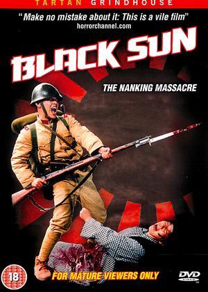 Rent Black Sun: The Nanking Massacre (aka Hei tai yang: Nan Jing da tu sha) Online DVD Rental