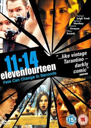 Rent 11:14 Online DVD & Blu-ray Rental
