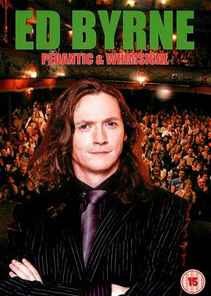 Rent Ed Byrne: Pedantic and Whimsical Online DVD Rental