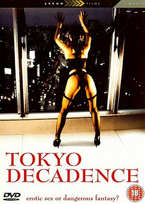 Rent Tokyo Decadence Online DVD & Blu-ray Rental