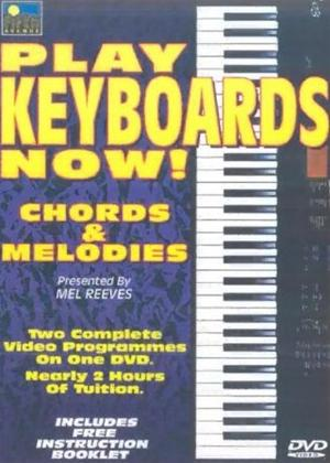 Rent Play Keyboards Now!: Chords and Melodies Online DVD Rental