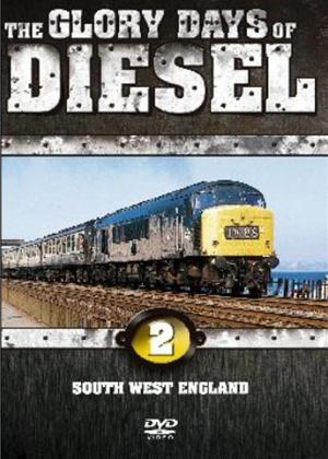 Rent Glory Days of Diesel 2: South West England Online DVD Rental