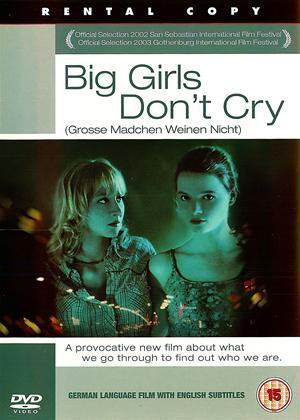 Rent Big Girls Don't Cry (aka Große Mädchen weinen nicht) Online DVD & Blu-ray Rental