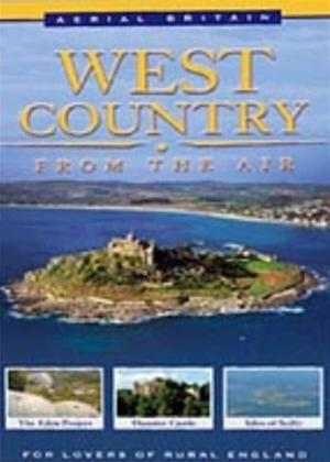Rent Aerial Britain: The West Country from The Air Online DVD Rental