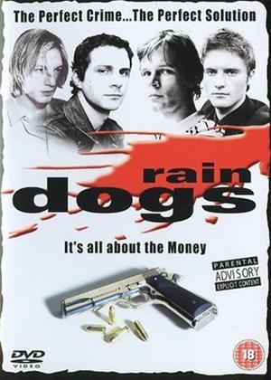 Rent Rain Dogs Online DVD & Blu-ray Rental