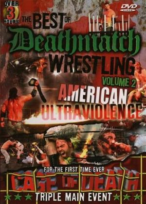 Rent Best of Deathmatch Wrestling: American Ultraviolence Online DVD Rental