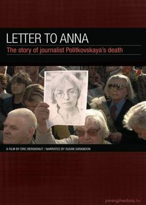 Rent Letter to Anna: The Story of Journalist Politkovskayas Deat (aka Ein Artikel zu viel) Online DVD & Blu-ray Rental