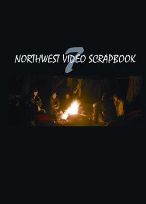 Rent Northwest Video Scrapbook 7 Online DVD Rental