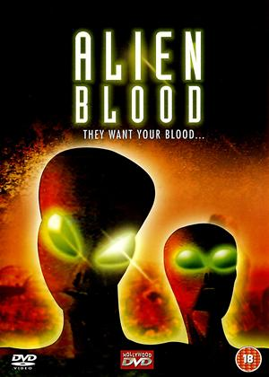 Rent Alien Blood Online DVD Rental