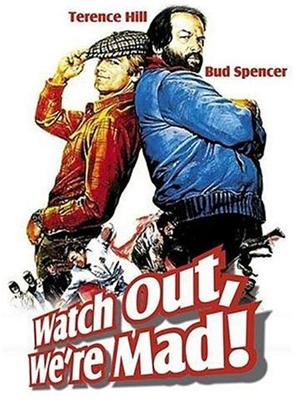 Rent Watch Out, We're Mad (aka ...Altrimenti ci arrabbiamo!) Online DVD & Blu-ray Rental