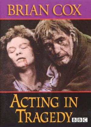 Rent Brian Cox: Acting in Tragedy Online DVD Rental