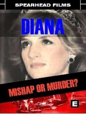 Rent Diana: Mishap or Murder? Online DVD Rental