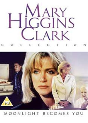 Rent Mary Higgins Clark: Moonlight Becomes You Online DVD Rental