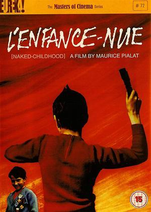 Rent Naked Childhood (aka L'enfance nue) Online DVD Rental