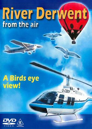 Rent River Derwent from the Air Online DVD Rental